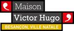 Maison Victor Hugo Besançon